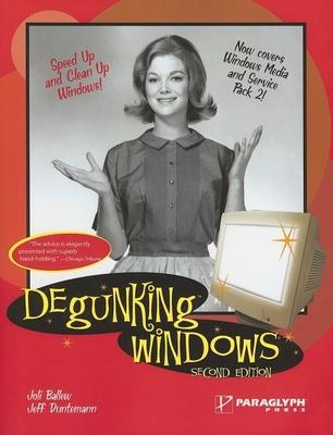 Degunking Windows - Ballew, Joli