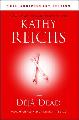 Deja Dead - Reichs, Kathy