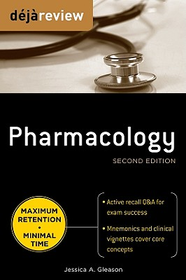 Deja Review Pharmacology, Second Edition - Gleason, Jessica