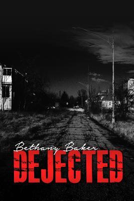 Dejected - Baker, Bethany