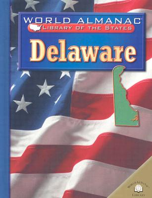 Delaware: The First State - Fontes, Justine, and Fontes, Ron
