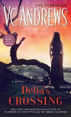 Delia's Crossing - Andrews, V C