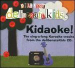 Deliberate Kids