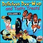 Delicious Doo Wop and Tasty Treats, Vol. 1
