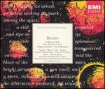 Delius: A Mass of Life; Songs of Sunset; An Arabesque