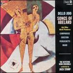 Dello Joio: Songs of Abelard and Other World Premieres