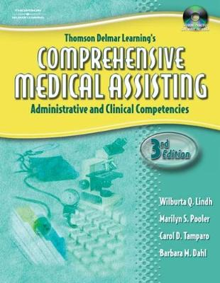 Delmar's Comprehensive Medical Assisting: Administrative and Clinical Competencies - Lindh, Wilburta, and Tamparo, Carol D., and Pooler, Marylin