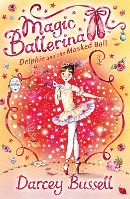 Delphie and the Masked Ball - Bussell, Darcey
