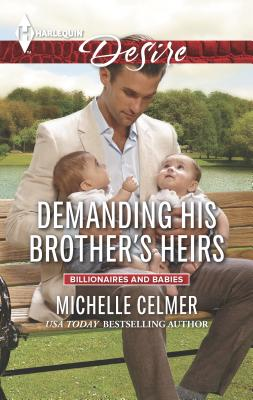 Demanding His Brother's Heirs - Celmer, Michelle