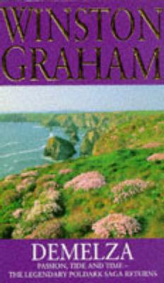 Demelza: A Novel of Cornwall 1788-1790 - Graham, Winston, and Graham, W