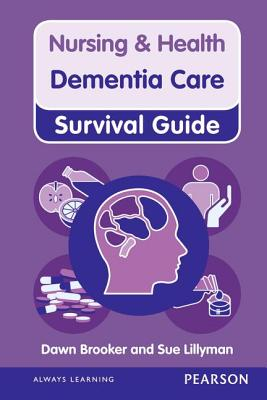 Dementia Care - Brooker, Dawn, and Lillyman, Sue