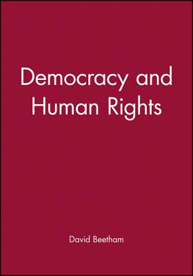 Democracy and Human Rights - Beetham, David, Professor