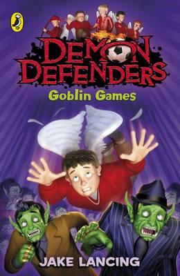 Demon Defenders Goblin Games - Lancing, Jake