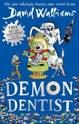 Demon Dentist - Walliams, David