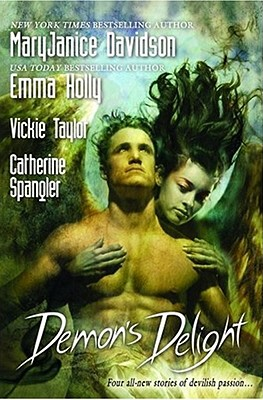 Demon's Delight - Davidson, MaryJanice, and Holly, Emma, and Taylor, Vickie