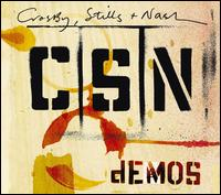 Demos - Crosby, Stills & Nash