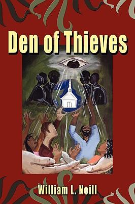 Den of Thieves - Neill, William L