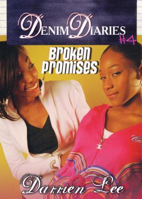 Denim Diaries: Broken Promises No. 4 - Lee, Darrien