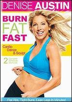 Denise Austin: Burn Fat Fast - Cardio Dance and Sculpt