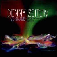 Denny Zeitlin: Both/And - Denny Zeitlin