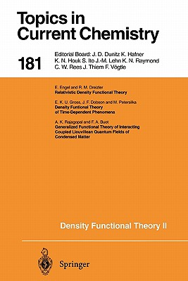 Density Functional Theory II: Relativistic and Time Dependent Extensions - Nalewajski, R. F. (Editor), and Buot, Felix A. (Contributions by), and Dobson, J. F. (Contributions by)