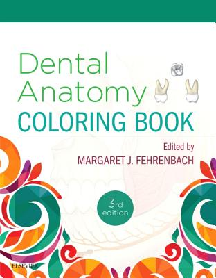 Dental Anatomy Coloring Book - Fehrenbach, Margaret J, MS (Editor)