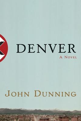 Denver - Dunning, John