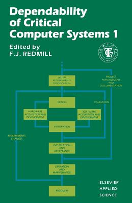 Dependability of Critical Computer Systems 1 - Redmill, F J (Editor)