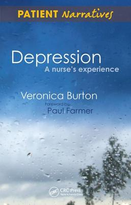 Depression - A Nurse's Experience: Shadows of Life - Burton, Veronica, and Stewart, Moira, Professor