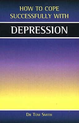 Depression - Smith, Tom, Dr.