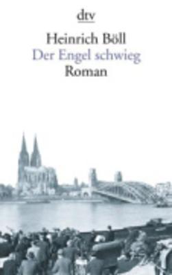 Der Engel Schwieg - Boll, Heinrich