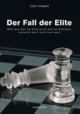 Der Fall Der Elite - Junemann, Barry