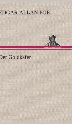 Der Goldkafer - Poe, Edgar Allan