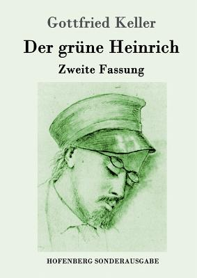 Der Grune Heinrich - Keller, Gottfried