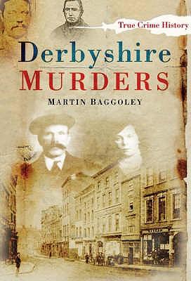 Derbyshire Murders - Baggoley, Martin