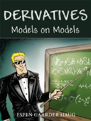 Derivatives Models on Models - Haug, Espen Gaarder