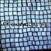 Descarga Uno - Afro Cuban Jazz Project