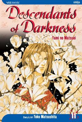 Descendants of Darkness: Volume 11 - Matsushita, Yoko (Illustrator)
