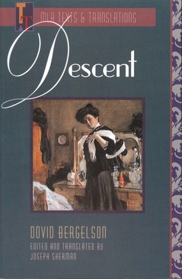 Descent - Bergelson, Dovid, and Sherman, Joseph (Translated by)