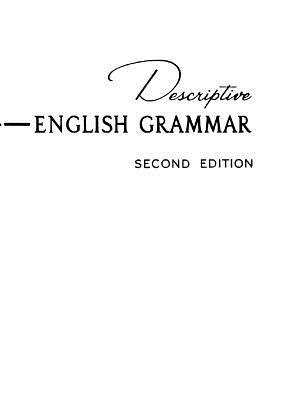 Descriptive English Grammar - House, Homer C, and Harman, Susan Emolyn