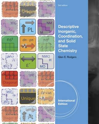 Descriptive Inorganic, Coordination, and Solid-State Chemistry, Third Edition