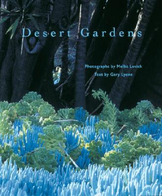 Desert Gardens - Lyons, Gary