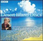 Desert Island Discs: Sue Lawley Celebrates 10 Years of The Castaways' Choice