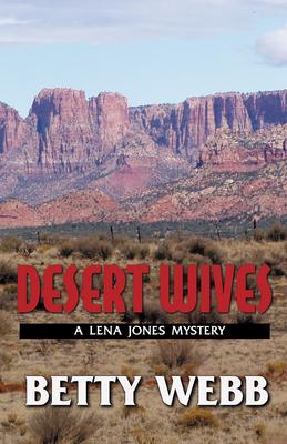 Desert Wives - Webb, Betty