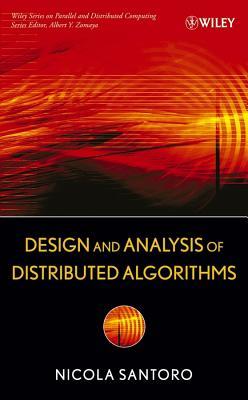 Design and Analysis of Distributed Algorithms - Santoro, Nicola