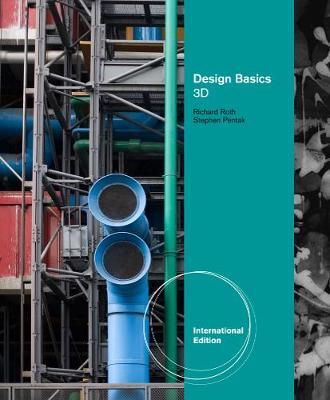 Design Basics: 3D - Pentak, Stephen, and Roth, Richard