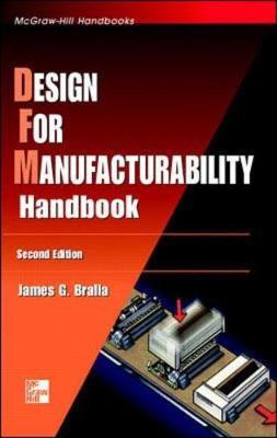 Design for Manufacturability Handbook - Bralla, James G