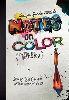 Design Fundamentals: Notes on Color Theory - Gonnella, Rose