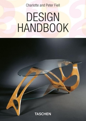 Design Handbook: Concepts Materials Styles - Fiell, Charlotte, and Fiell, Peter