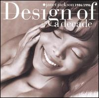 Design of a Decade: 1986-1996 - Janet Jackson